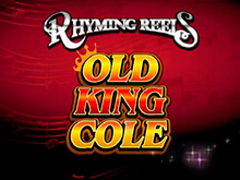 Автомат на рубли Rhyming Reels - Old King Cole
